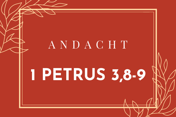 1 Petrus 3 8 9 Losung Andacht